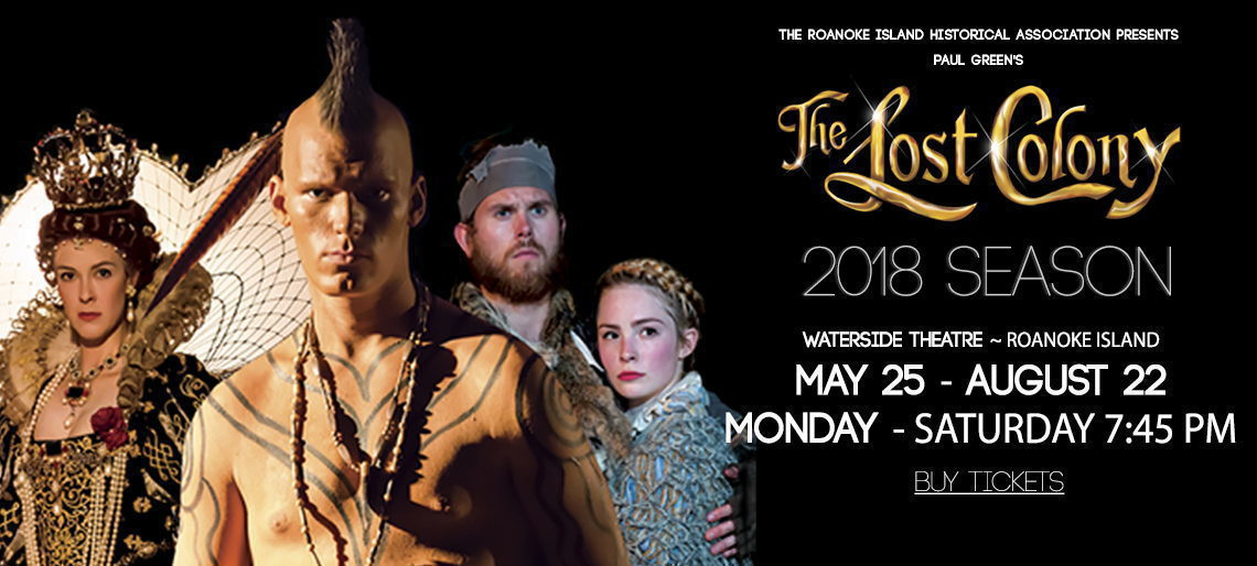 The Lost Colony 2018 Season