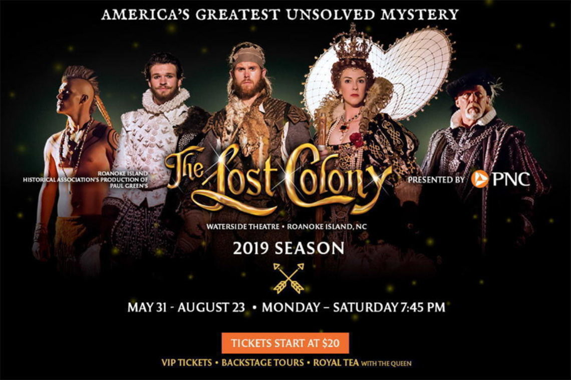 The Lost Colony 2019 Season